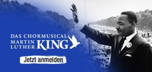 Chormusical Martin Luther King @ Essen, Grugahalle | Essen | Nordrhein-Westfalen | Deutschland